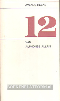 12 van Alphonse Allais