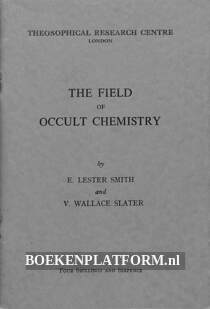 The Field of Occult Chemistry