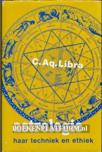 Astrologie haar techniek en ethiek
