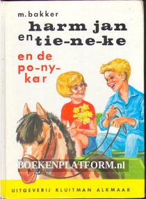 Harm jan en Tie-ne-ke en de pony-kar