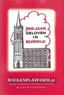 700 jaar geloven in Beverwijk