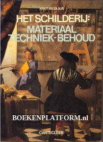 Het schilderij: materiaal, techniek, behoud