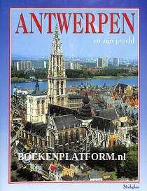 Antwerpen en zijn pracht