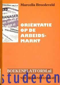 Orientatie op de arbeidsmarkt