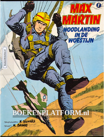 Max Martin, Noodlanding in de Woestijn