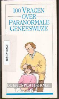 100 vragen over Paranormale geneeswijze