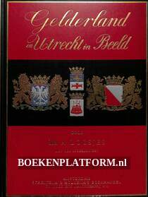Gelderland en Utrecht in Beeld