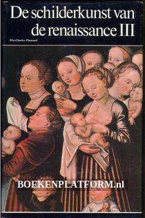 De schilderkunst van de renaissance III
