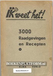 3000 Raadgevingen en Recepten