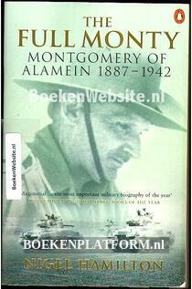 The Full Monty Montgomery of Alamein 1887-1942