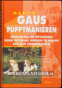 Martin Gaus, puppymanieren