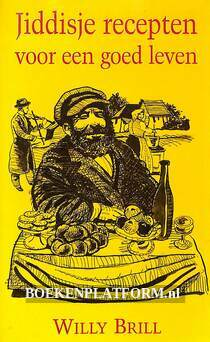 Jiddisje recepten voor een goed leven