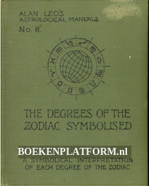 The Degrees of the Zodiac Symbolised