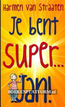 2013 je bent super...Jan!