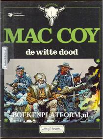 Mac Coy, De witte dood
