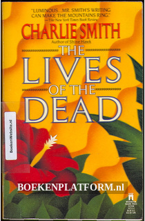 The Lives of the Dead