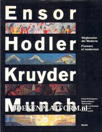 Ensor, Hodler, Kruyder, Much