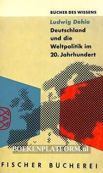 Deutschland und die Weltpolitik im 20