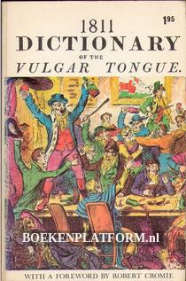 1811 Dictionary of the Vulgar Tongue