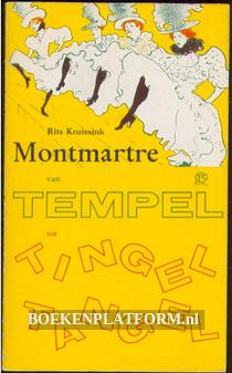Montmatre, van tempel tot tingel-tangel