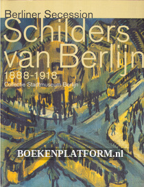 Schilders van Berlijn 1888 / 1918