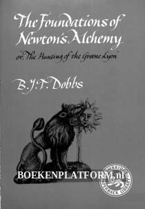 The Foundadtions of Newton's Alcemy