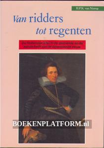 Van ridders tot regenten