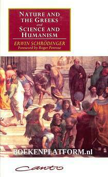 Nature and the Greek and Science and Humanism