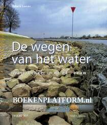 De wegen van het water