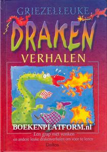 Griezelleuke Draken verhalen