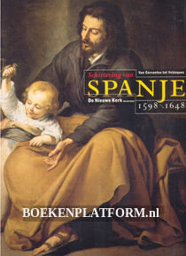Schittering van Spanje 1598 /1648