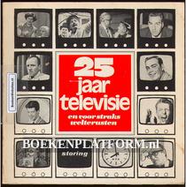 25 jaar televisie en voor straks welterusten