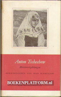 Anton Tschechow, Meisterzählungen