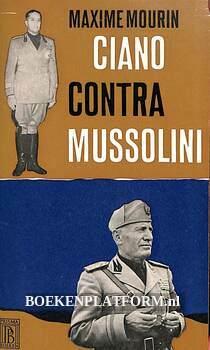0824 Ciano contra Mussolini