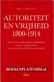 Autoriteit en Vrijheid 1800-1914
