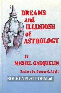 Dreams and Illusions of Astrology
