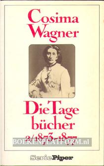 Cosima Wagner, Die Tagebücher 2 1873 / 1877