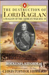 The Destruction of Lord Raglan