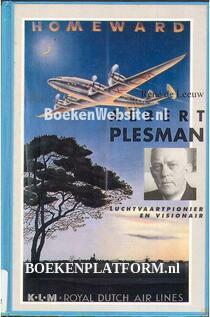 Albert Plesman luchtvaartpionier en visionair