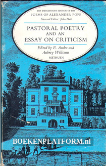 Pastoral Poetry and an Essay on Criticism