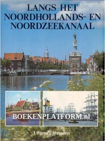 Langs het Noordhollands- en Noordzeekanaal