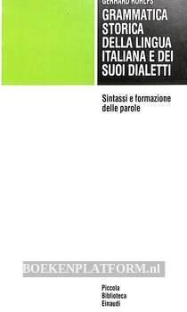 Grammatica storica della lingua italiani e dei suoi dialetti