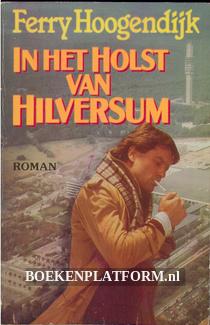 In het holst van Hilversum