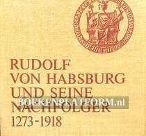Rudolf von Habsburg und seine Nachfolger 1273-1918