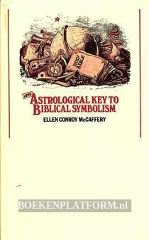 An Astrological Key to Biblical Symbolism