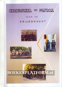 Ceremonieel en Protocol voor de Krijgsmacht