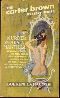 Murders Wears a Mantilla