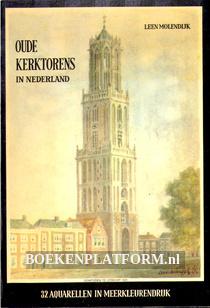Oude kerktorens in Nederland