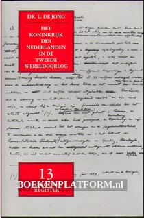 Het koninkrijk der Nederlanden in de Tweede Wereldoorlog 13
