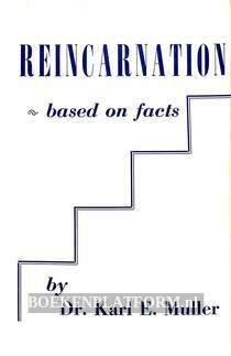 Reincarnation based on facts